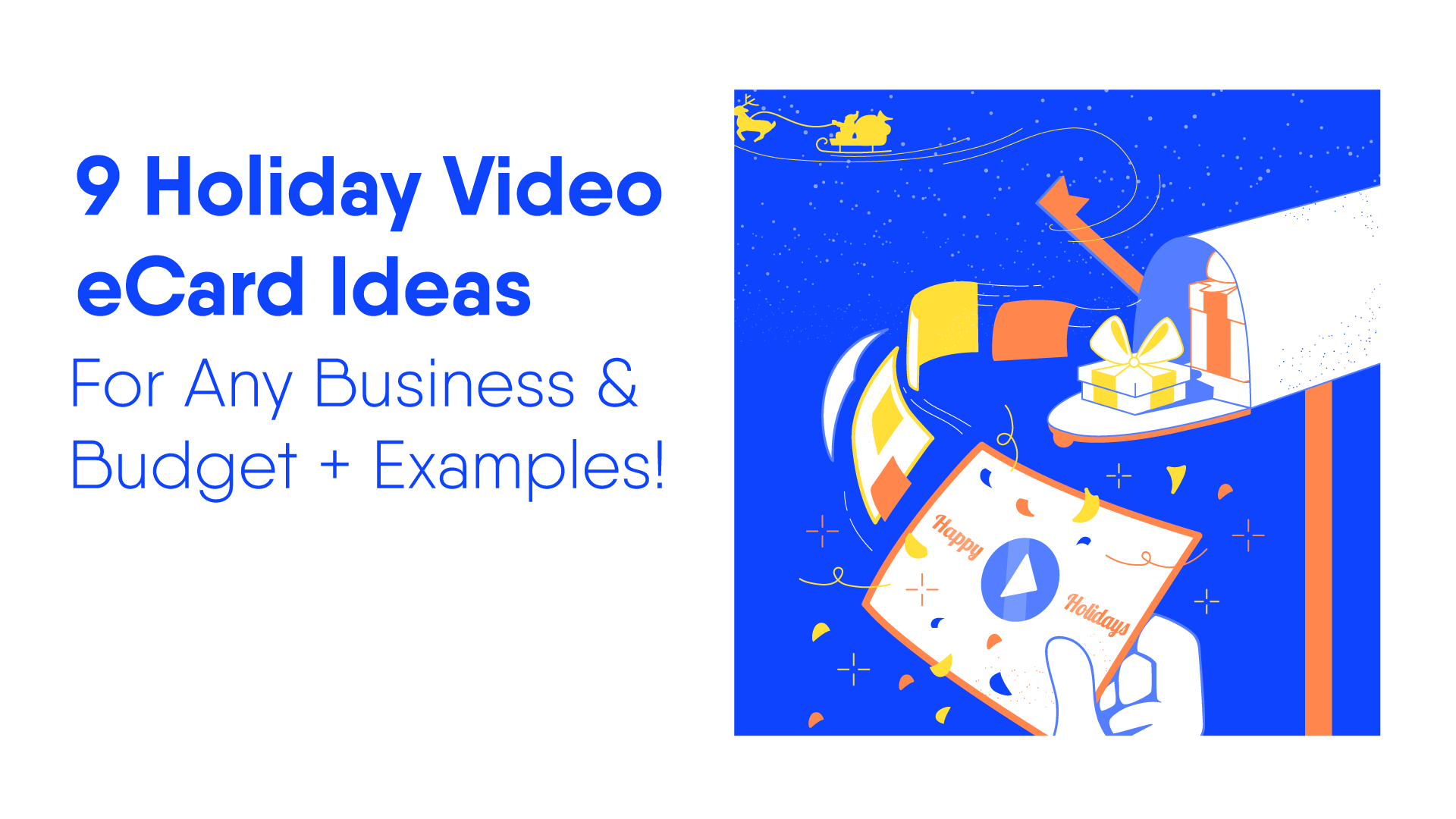 9 Tried Quick Holiday Video Ideas For Businesses Examples